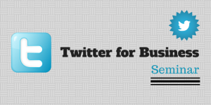 Twitter for Business Seminar by Prepare1 Social Media Coach