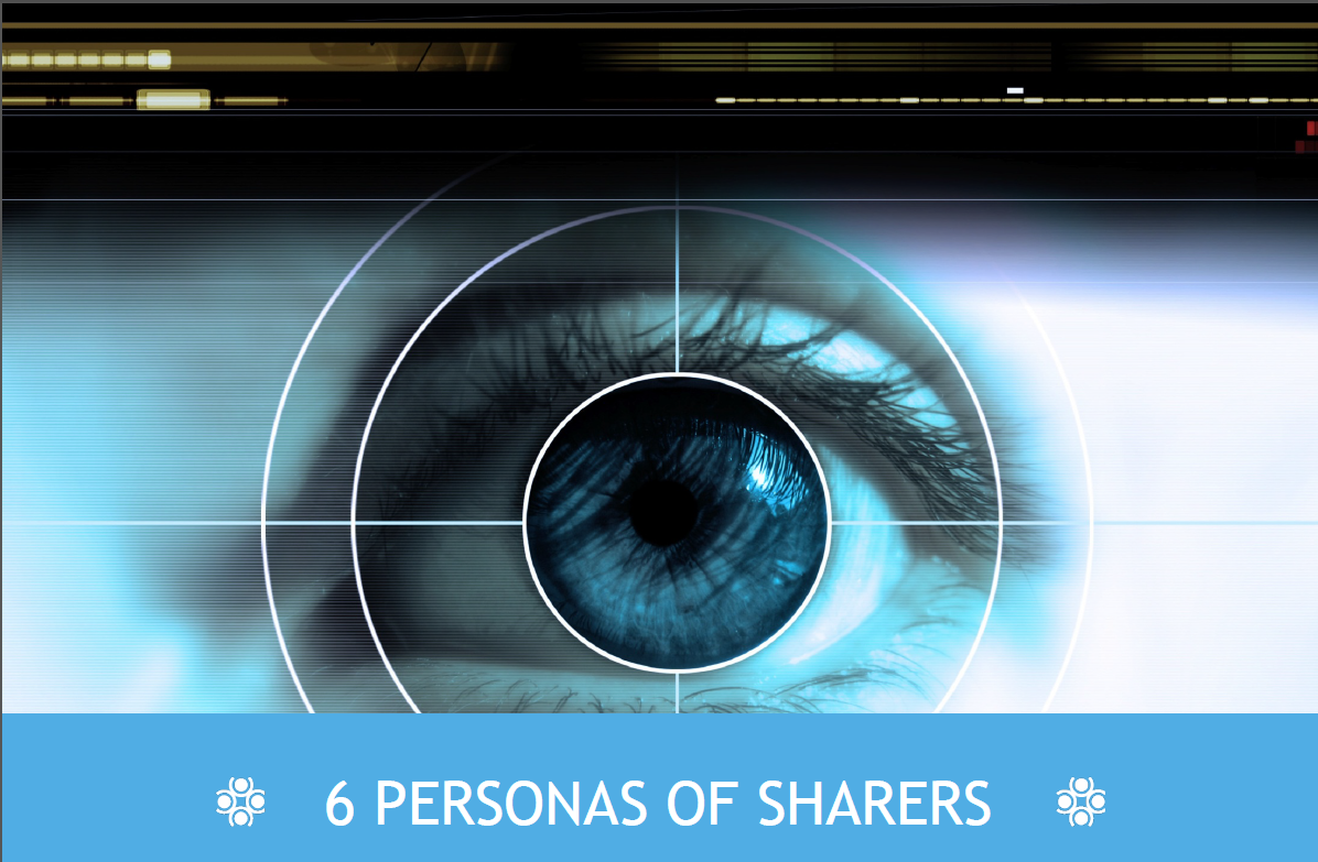 6 Personas of Sharers