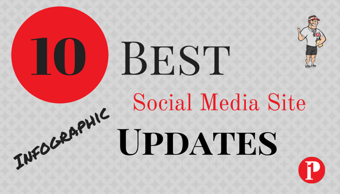 10 Best Social Media Site Updates Infographic - Prepare1 Image