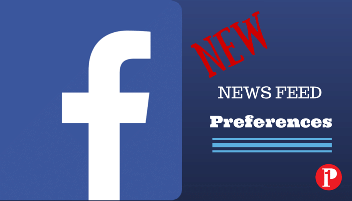 Facebook New News Feed Preferences_Prepare1 Image