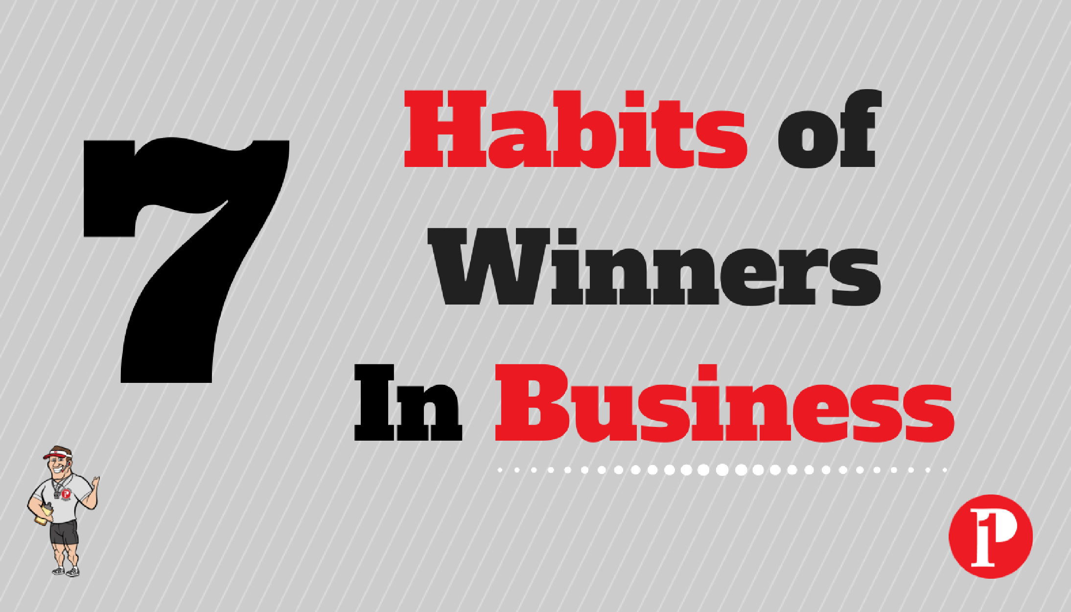 7 Habits of Winners in Business_Prepare1 Image