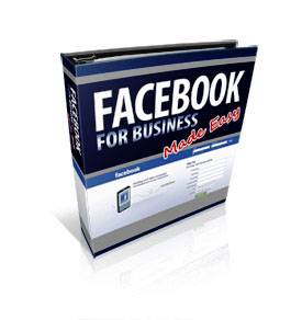 Facebook for Business Made Easy