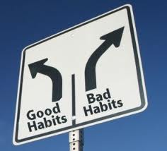 Good Habits or Bad Habits