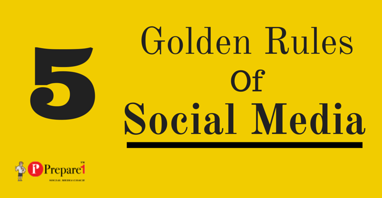 5 Golden Rules of Social Media_Prepare1 Image