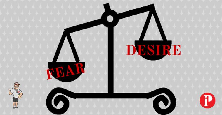 Fear vs Desire-Prepare1 Image