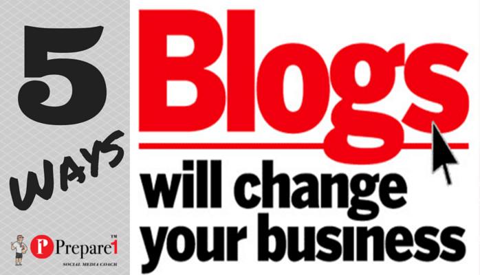 5 Ways Blogs Change Business - Prepare1 Image