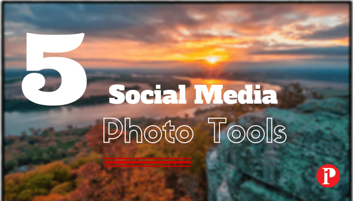 5 Social Media Photo Tools - Prepare1 Image
