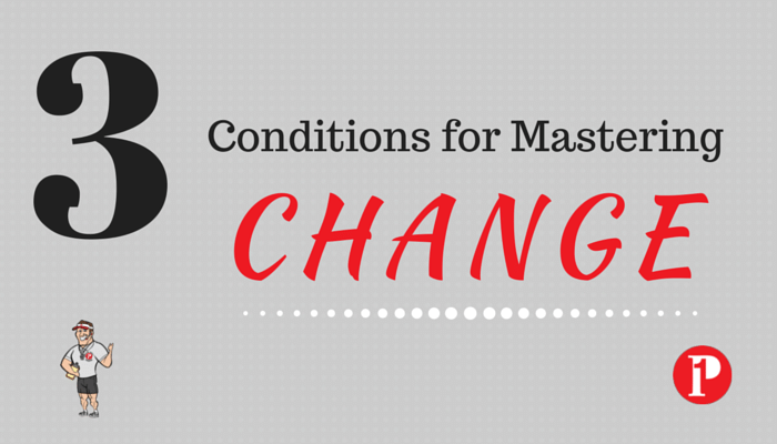 3 Conditions to Mastering Change_Prepare1 Image