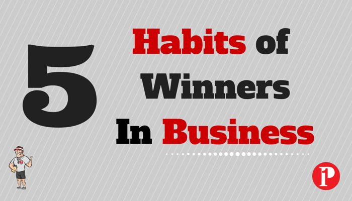 5 Habits of Winner in Business_Prepare1 Image