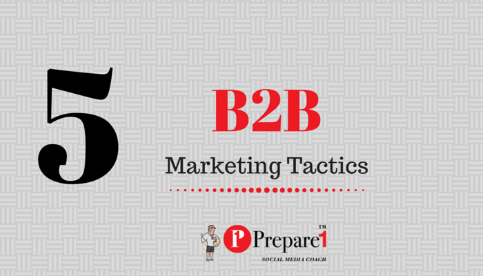 5 B2B Content Marketing Tactics_Prepare1 Image