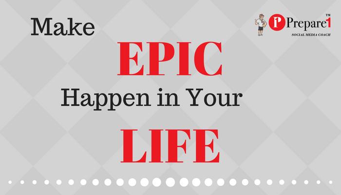 Make Epic Happen_Prepare1 Image