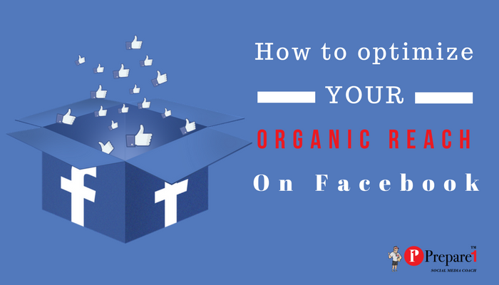 Facebook Newsfeed Organic Reach_Prepare1 Image
