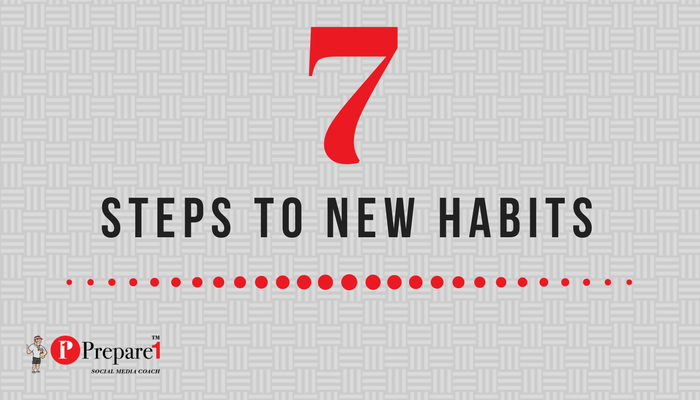 7 Steps to New Habits 700X400_Prepare1 Image
