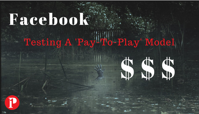 Facebook testing pay to play model_Prepare1 Image