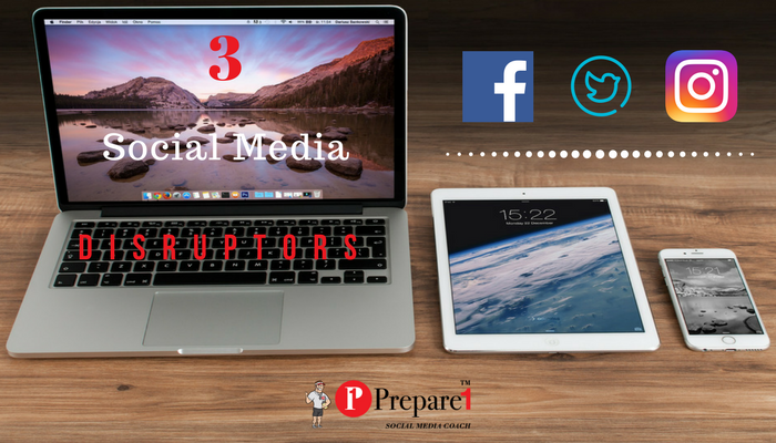 3 Social Media Disruptors 700X400_Prepare1 Image